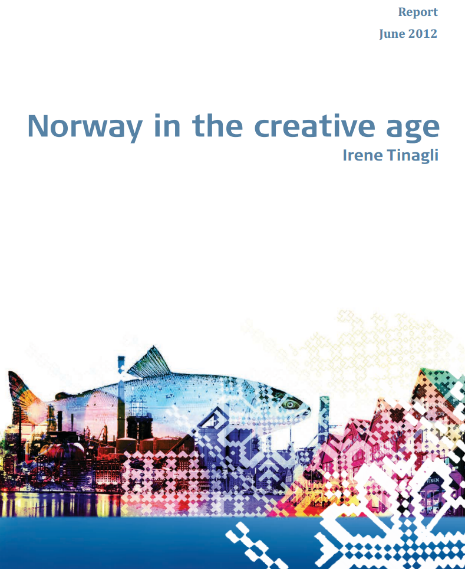 Norway in the creative age Irene Tinagli
